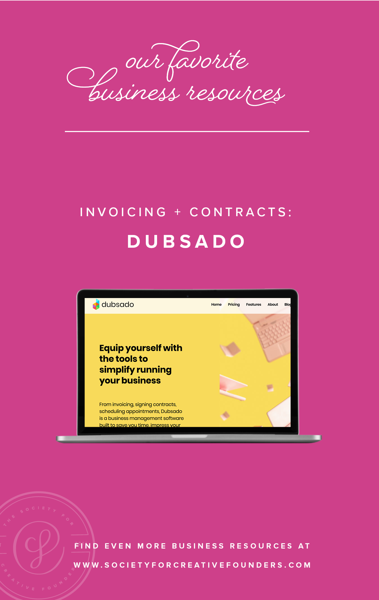 Dubsado - Favorite Business Resources from Society for Creative Founders