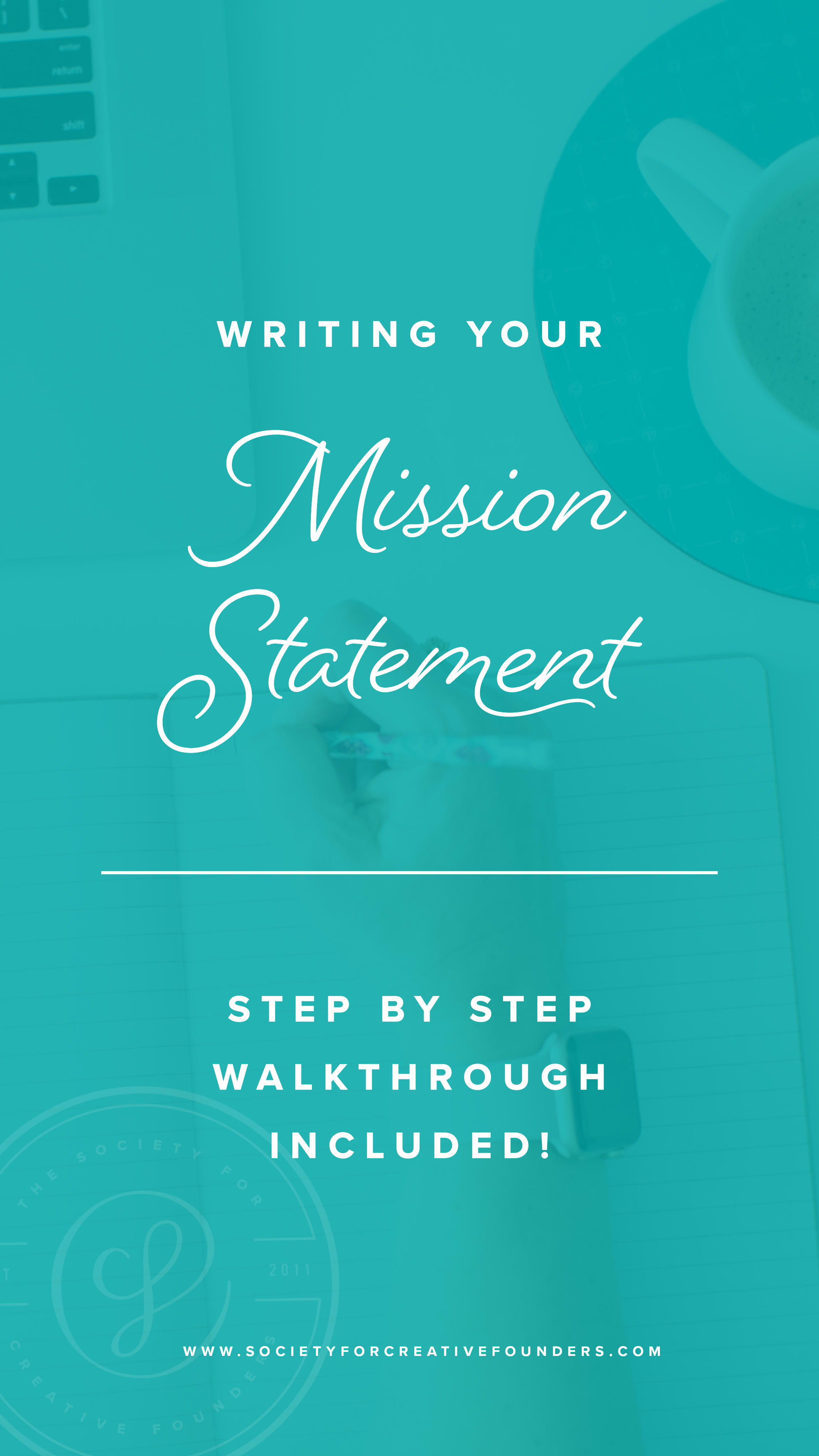 Writing a Mission Statement for your Business - Society for Creative Founders