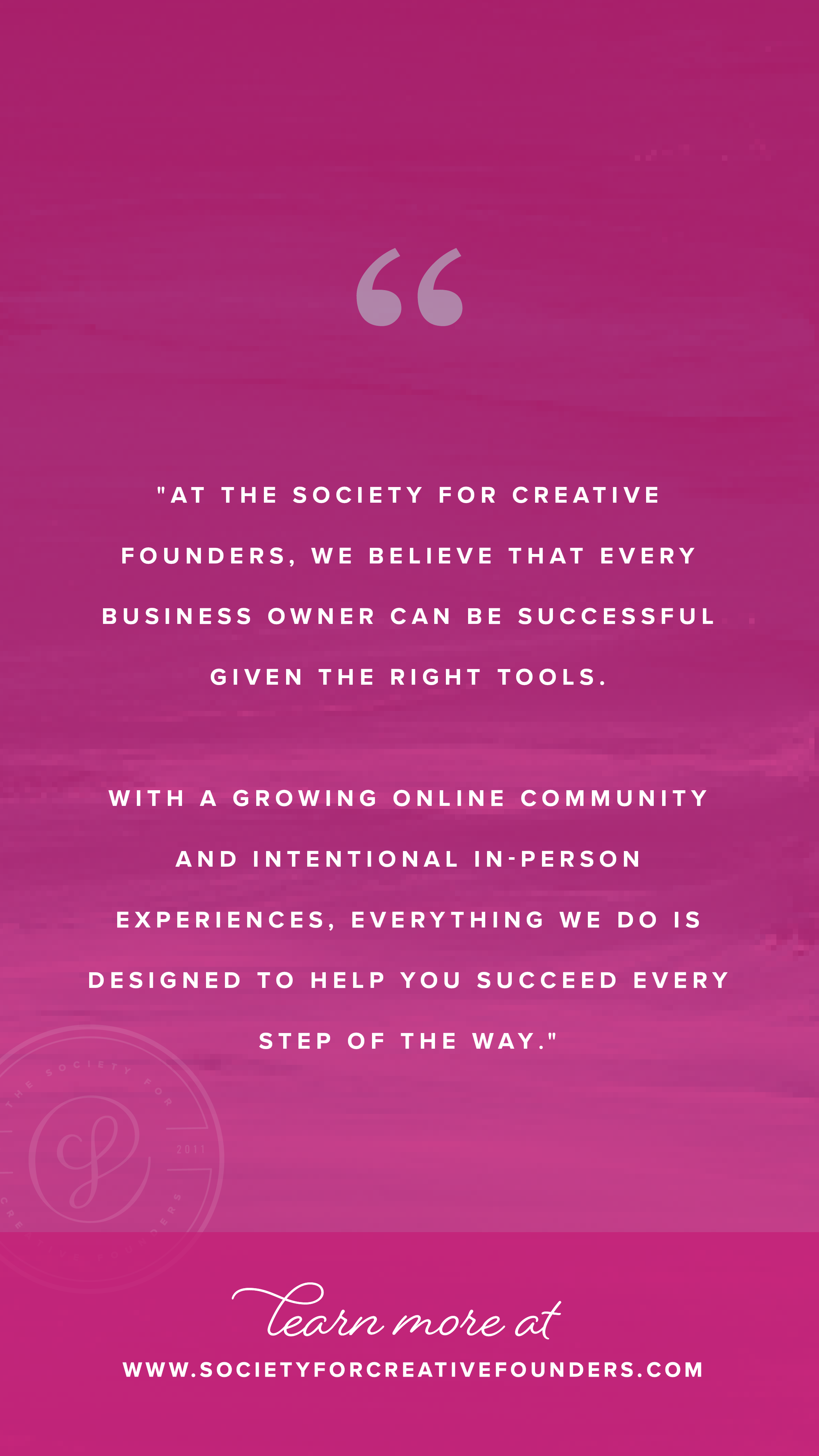 Society for Creative Founders Mission Statement