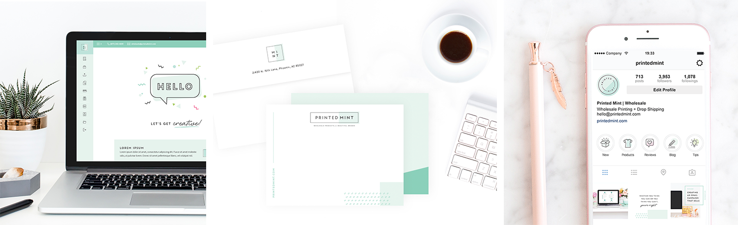 Printed Mint   , a wholesale printer and drop shipper for creative entrepreneurs, infuses their modern, fresh and creative brand identity cohesively across all platforms including print, digital and social media.