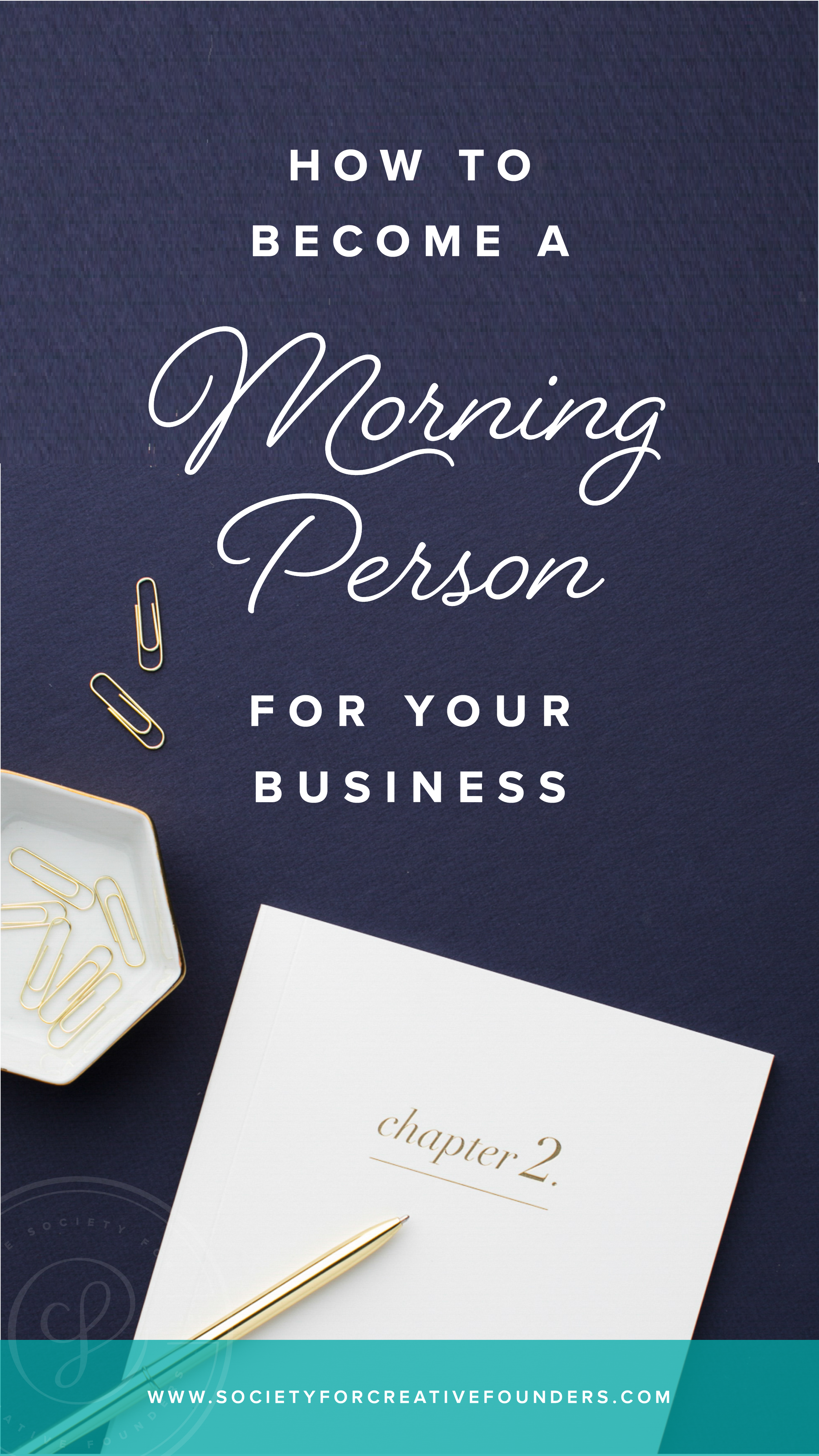 How to Become a Morning Person for your Business