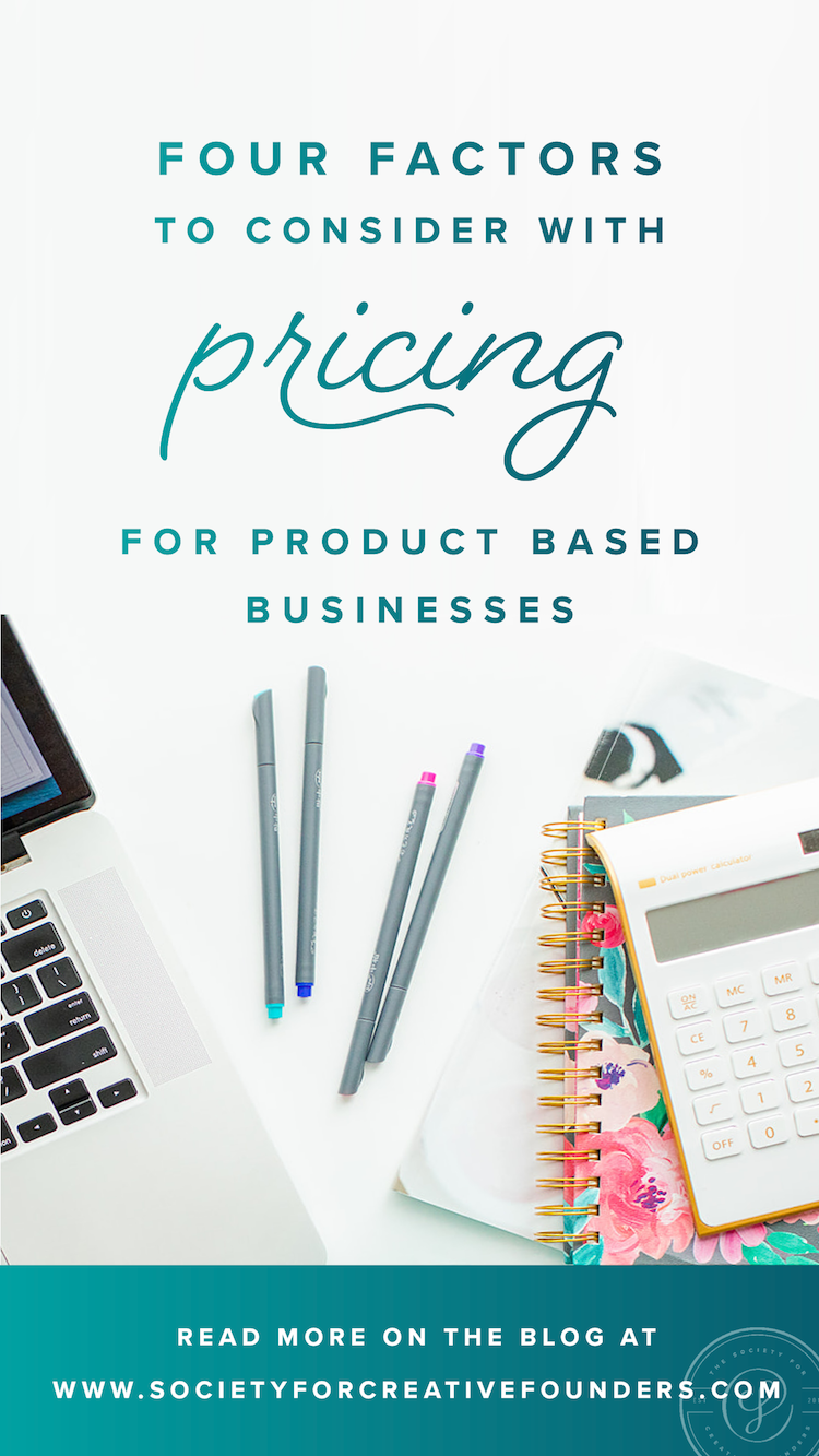 Four Factors to consider with Pricing for a product based business
