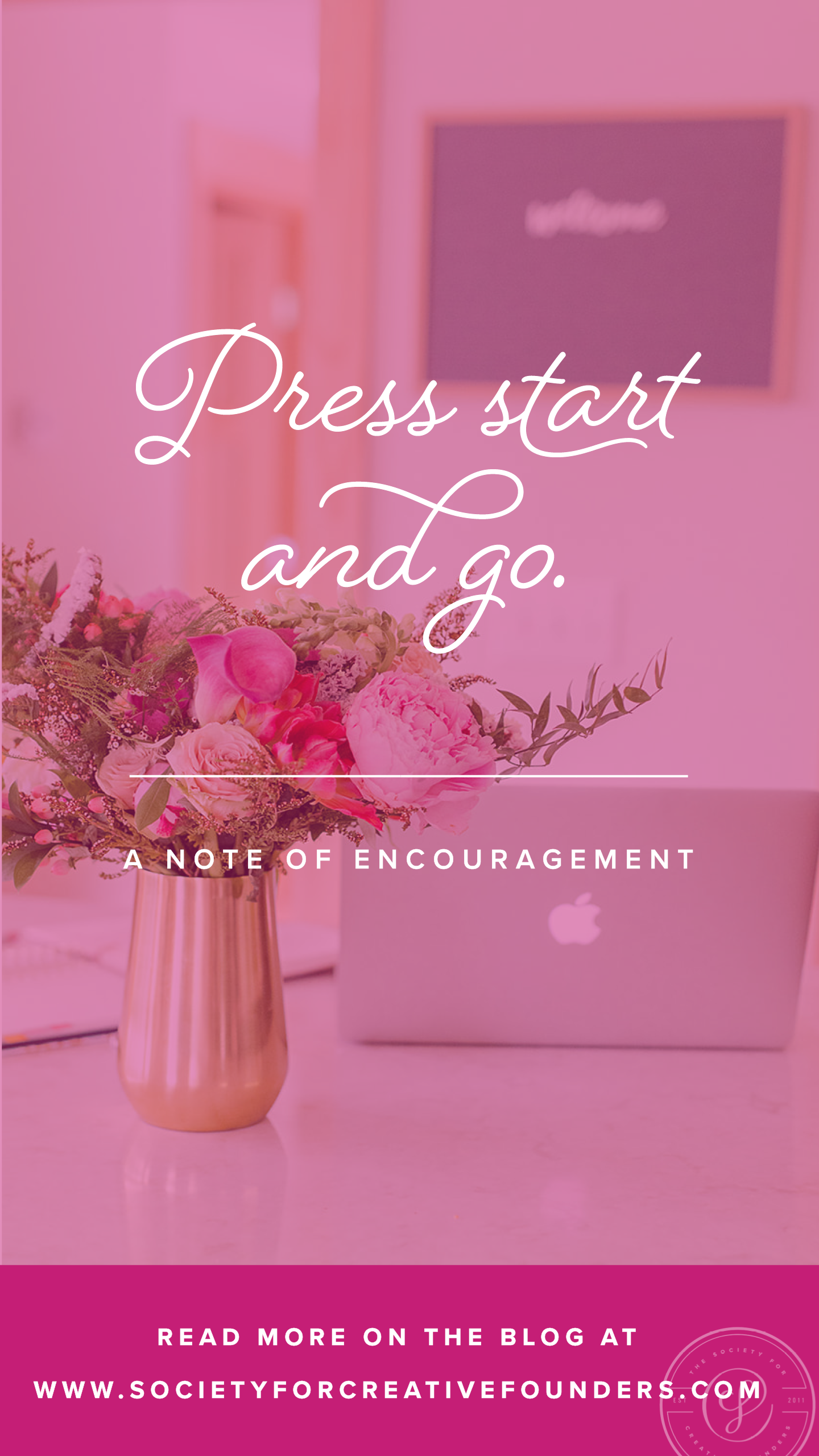 Press Start and Go - A Note of Business Encouragement