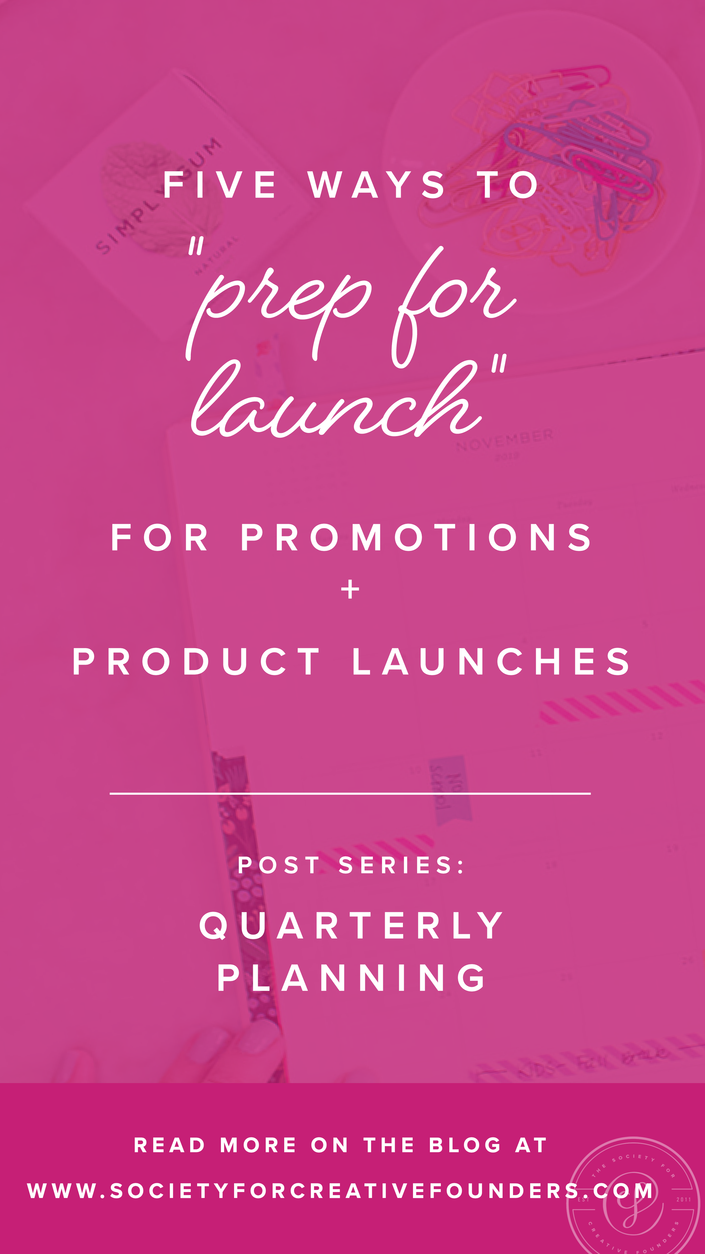How to Prepare for a Product Launch - Society for Creative Founders
