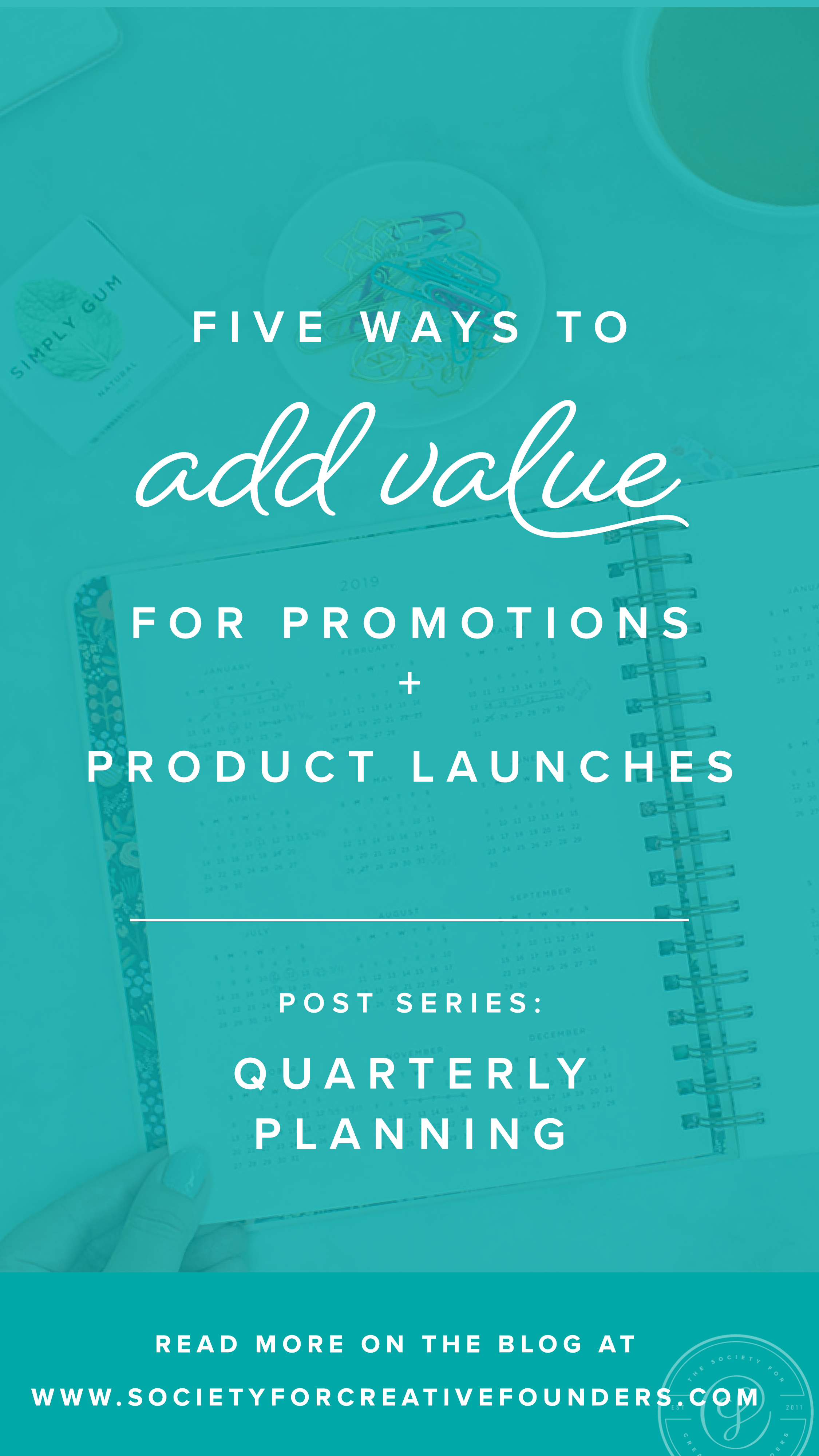 How to Add Value to a Small Business Promotion - Society for Creative Founders