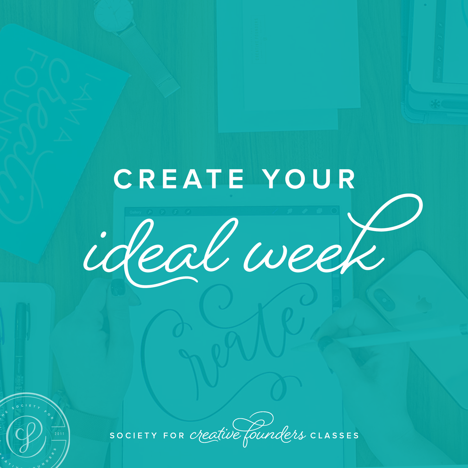 Create your Ideal Week - Creative Founders Classes