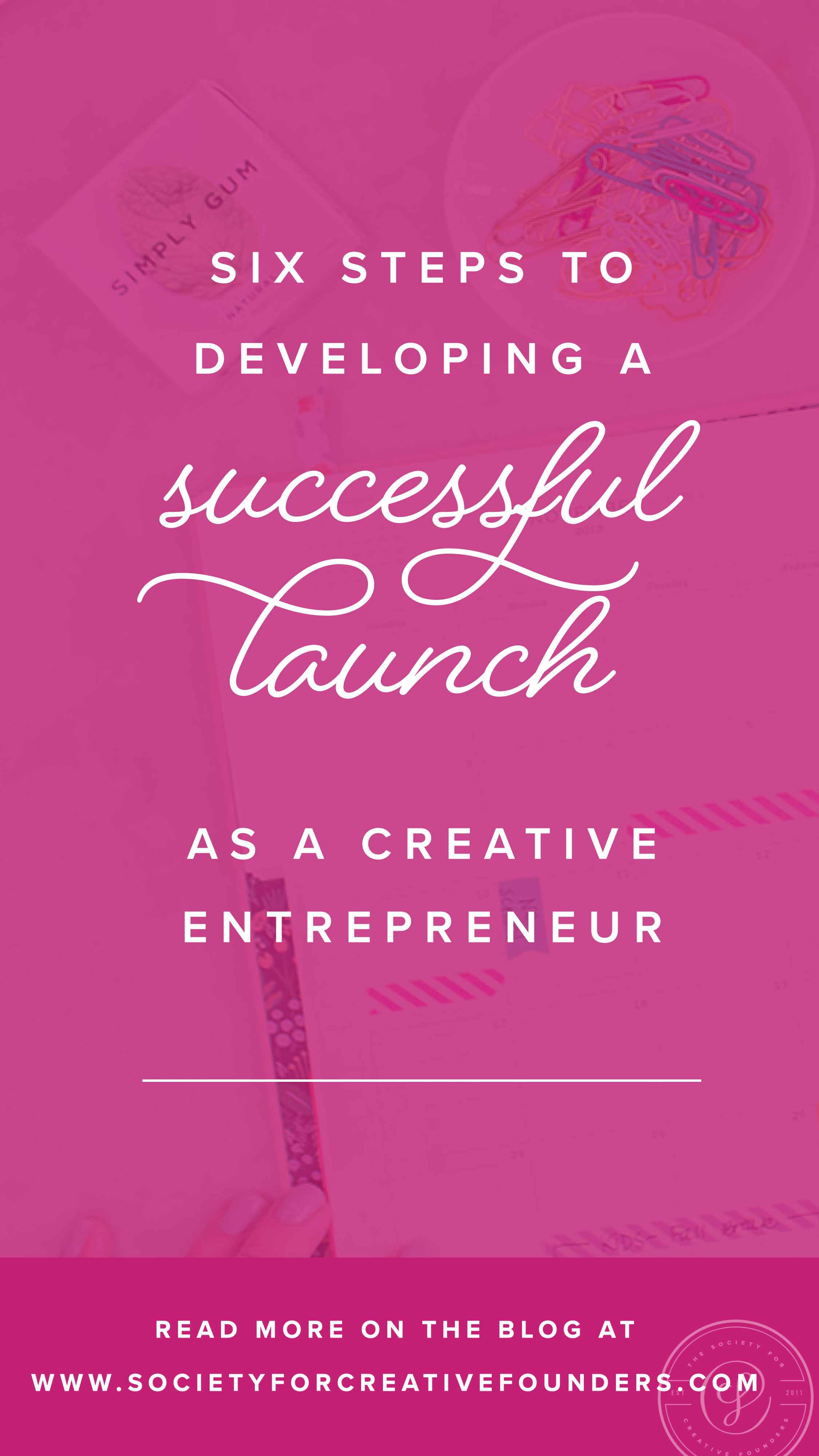 How to make a launch successful - Society for Creative Founders