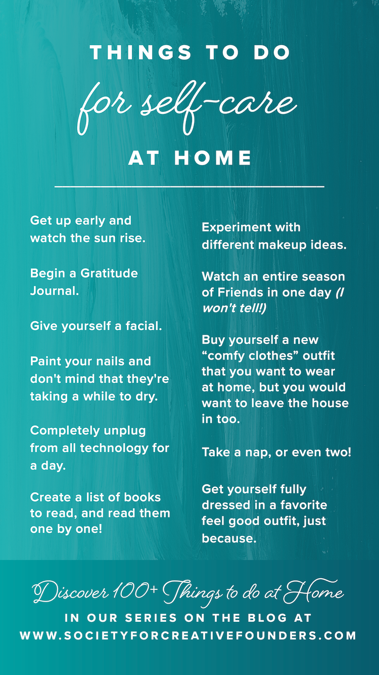 100 Things To Do At Home During A Quarantine Society For Creative Founders