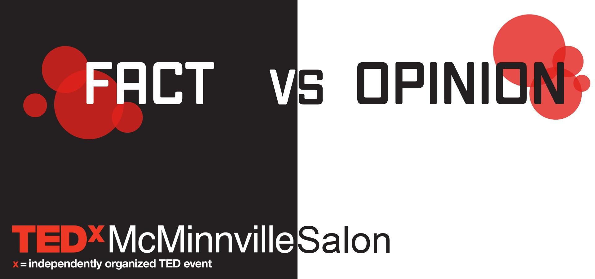 tedxmcminnville+salon+fact+v+opinion.jpg