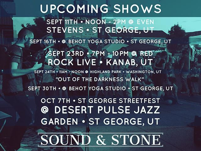 Here's our September line up, guys! Ending the list with our first show in October, we'll be playing the @thedesertpulse jazz garden for @georgestreetfest !! We are so, so excited for all these shows! So, save the dates and come share that excited energy with us! Can't wait to see y'all there ;) As always, Sound and Stone sending Light and Love! -The Brothers  #soundandstone #soundandstonemusic #livemusic #jams #musician #musicians #music #stgeorgeutah #singing #guitar #djembe