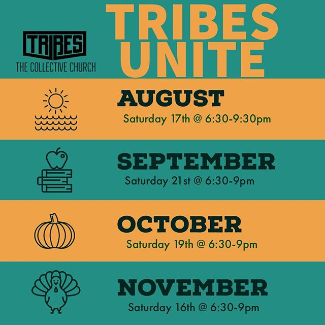 Here are TRIBES DATES for the next 4 months! . Tribes is our once a month youth service for 6th-12th graders. We eat, play games, raffles for awesome prizes, worship and most importantly allow the Holy Spirit to lead the night! . See you there!