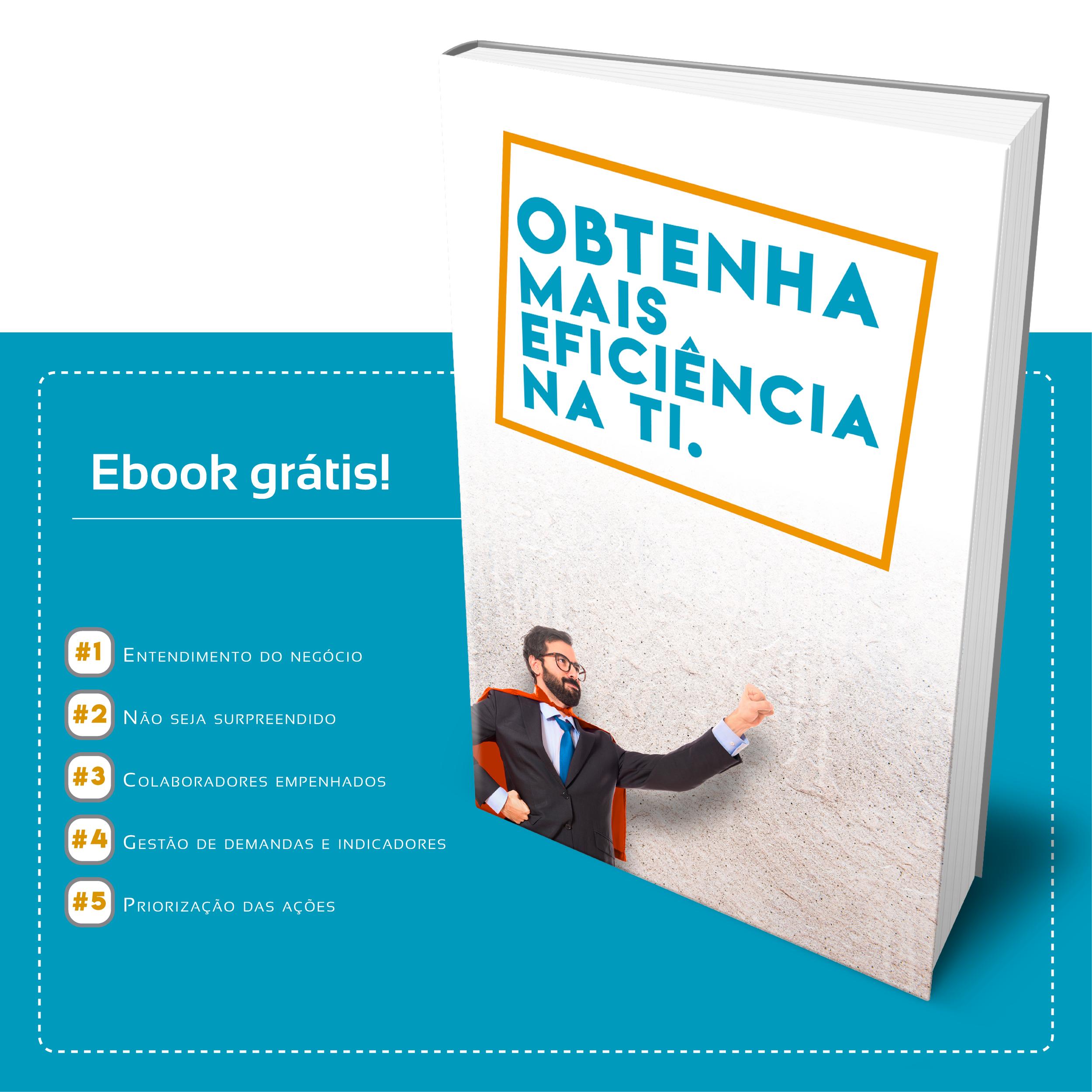 Ebook Grátis: Obtenha mais eficiência na TI