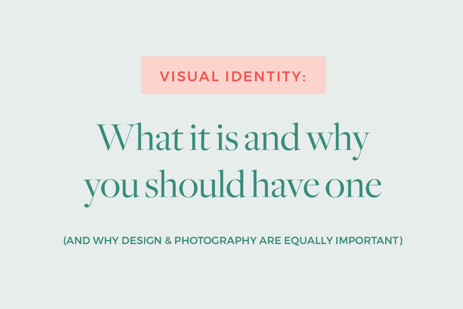 visual-identity-why-you-should-have-one2.jpg