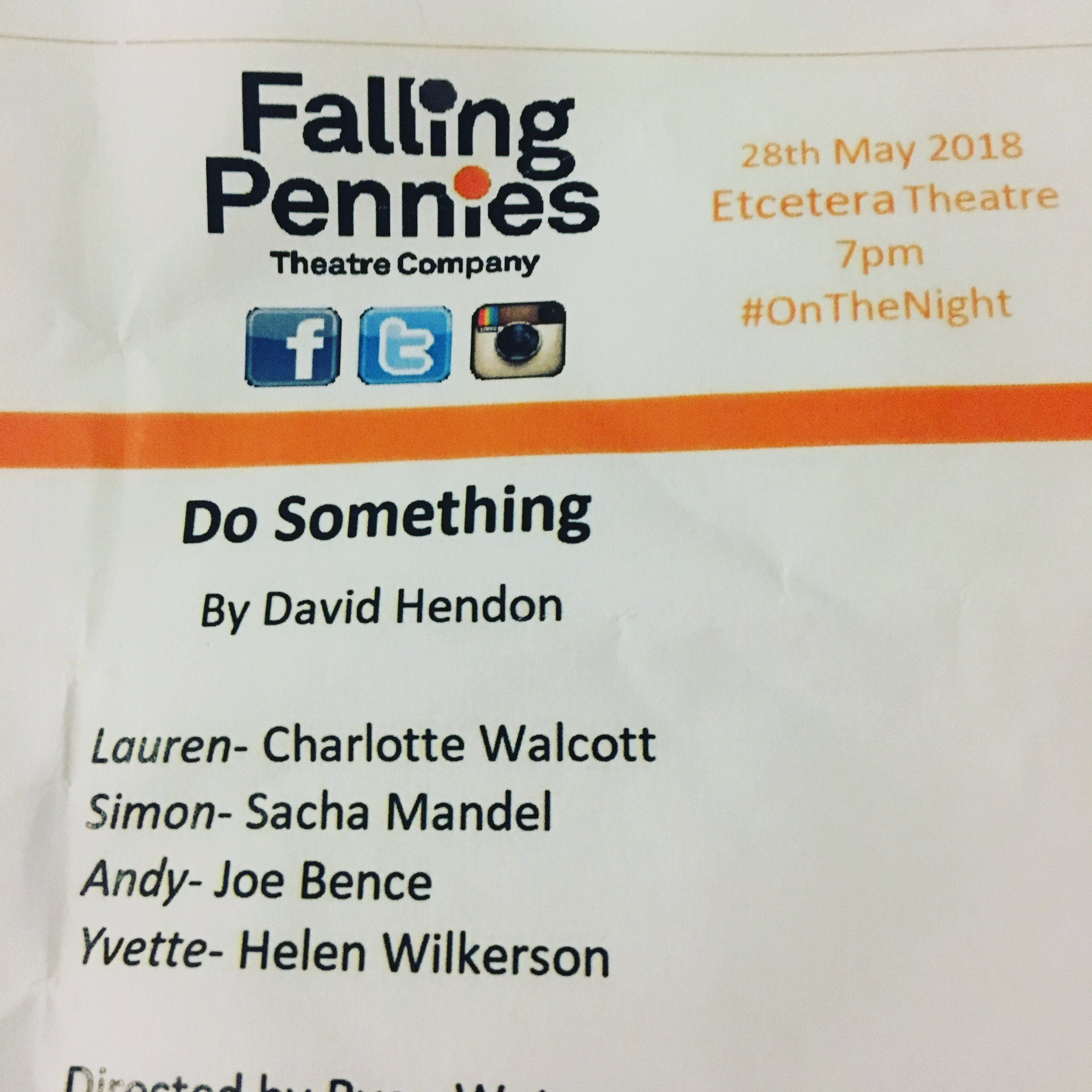my short play do something! was staged at etcetera theatre in may 2018.