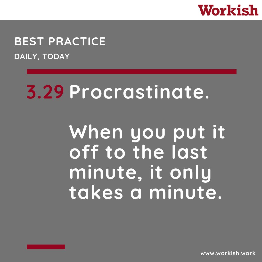 Workish_Procrastinate.png
