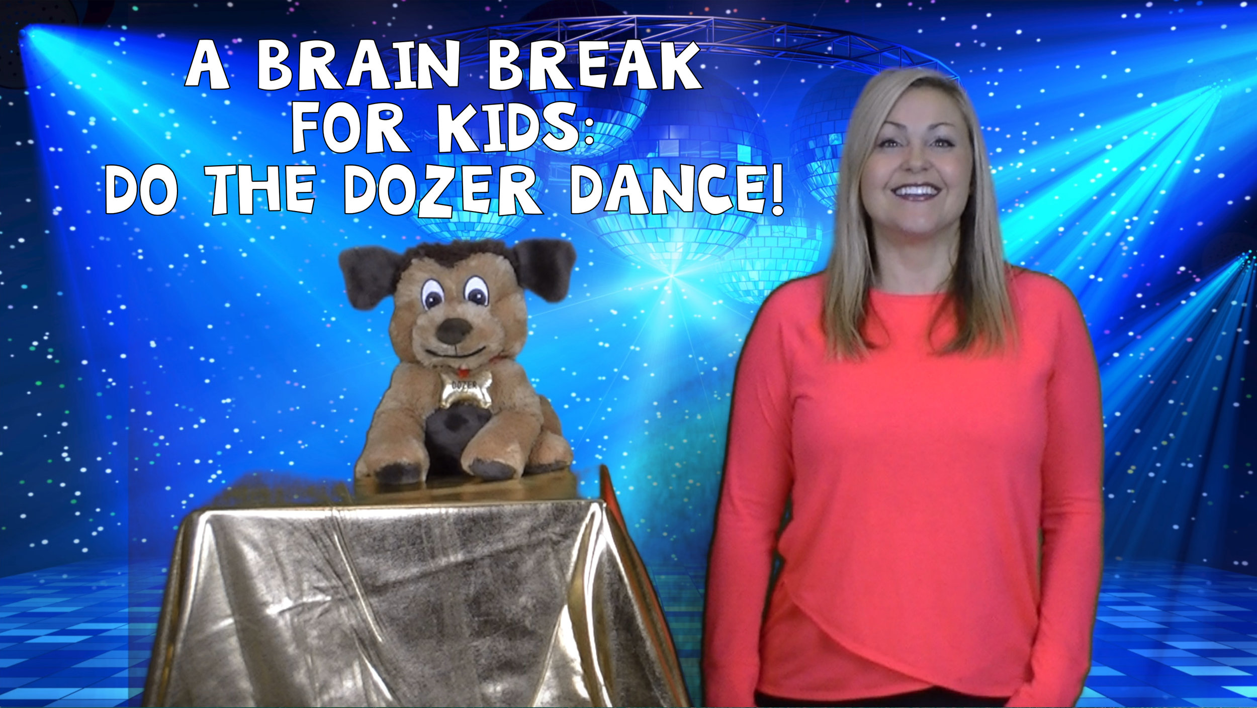 Do the Dozer Dance with Dr. Lori!