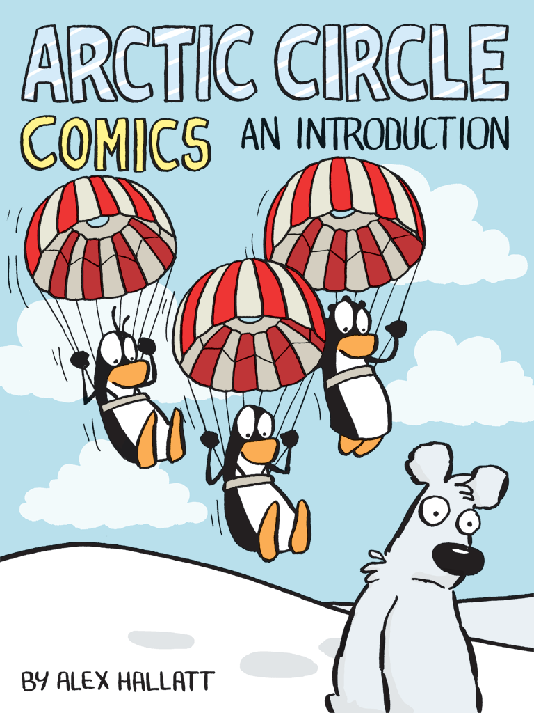 Arctic Circle Comics: An Introduction - This little eBook introduces the three immigrant penguins, polar bear and other characters of this engaging comic. The book showcases over a hundred of the best strips. It's all you need to get up to speed on the best green comic strip around.Arctic Circle Comics: An Introduction (on Amazon)Arctic Circle Comics: An Introduction (on iBooks)
