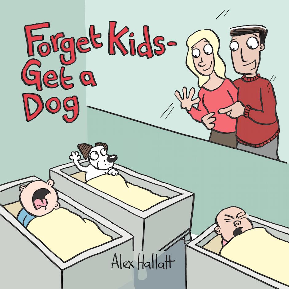 forget-kids-get-a-dog.png