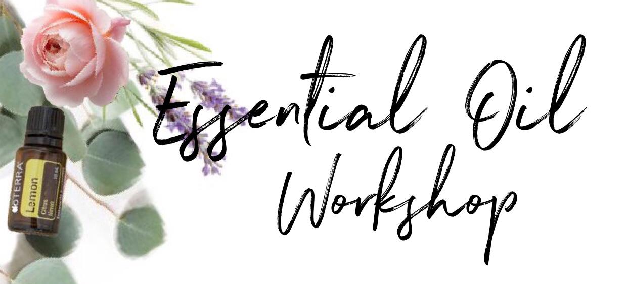 Health Benefits of Essential Oils & DIY Workshop -