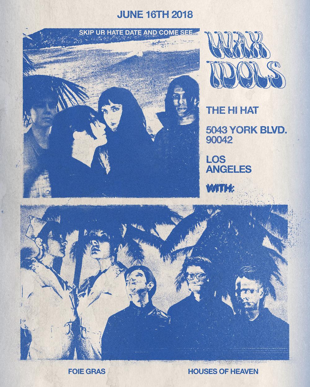 Wax Idols - HiHat LA