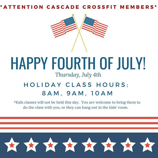 The 4th of July is on Thursday! We have amended hours that day.  Friends and Family welcome!  If you plan on bringing a friend for a Free trial, please have them go to www.cascadecrossfit.com or link in bio to reserve their free class in advance.⁠ ⁠ 8, 9, 10am only - Kid's room will not be supervised so please leave the little ones who need supervision at home.⁠ ⁠ #northbend #issaquah #snoqualmie #cascadecrossfit #crossfit #issaquahhighlands #sammamish #fallcity #preston