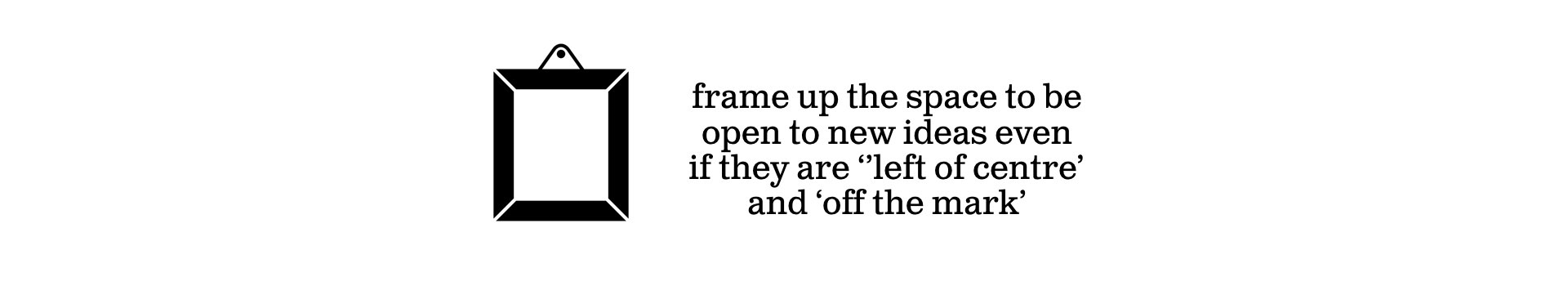 Frame up the space - Ideas With Legs.png