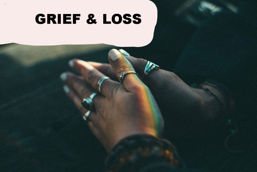 Copy of Grief & Loss