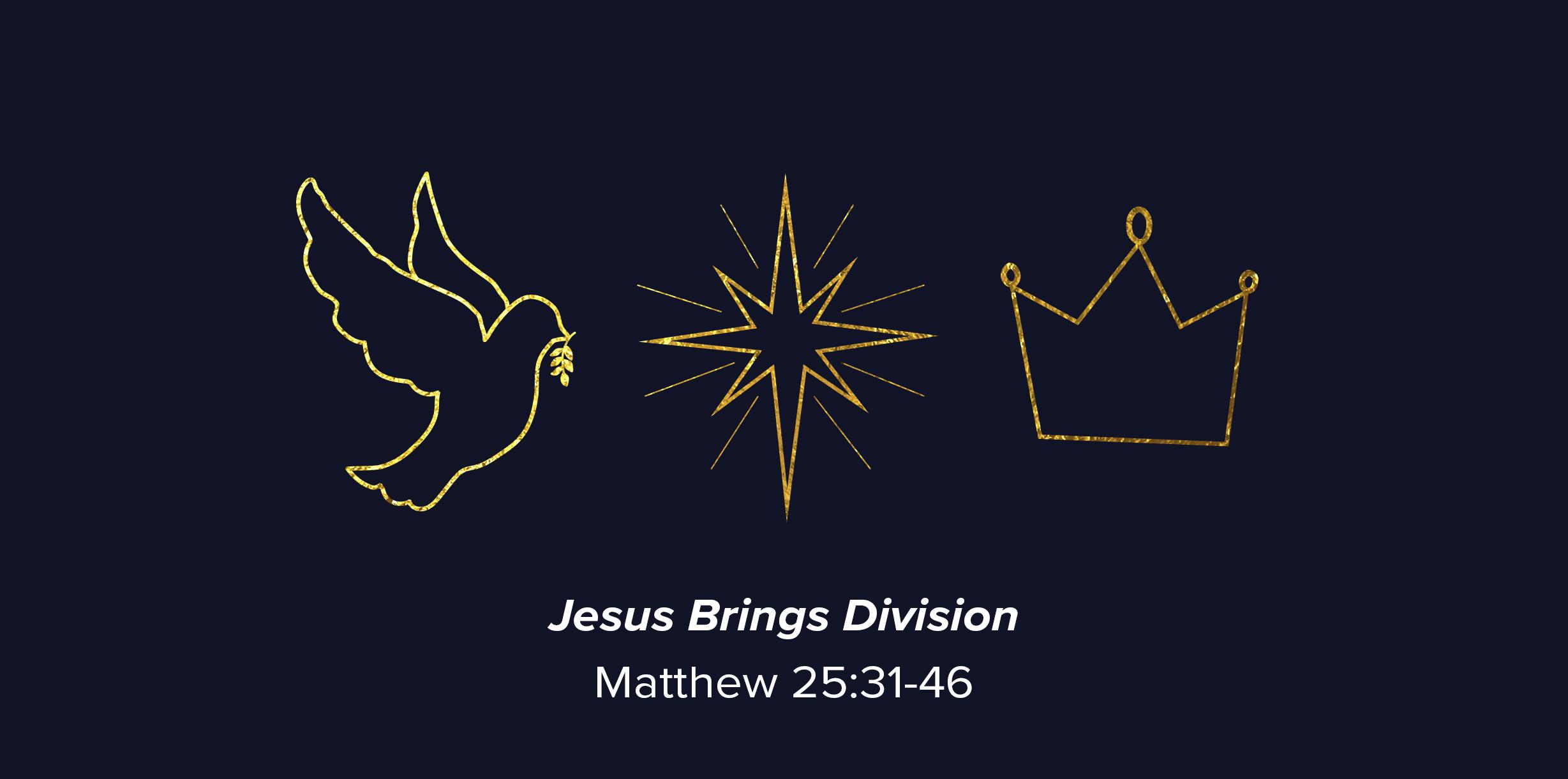 02-JesusBringsDivision-2018.png