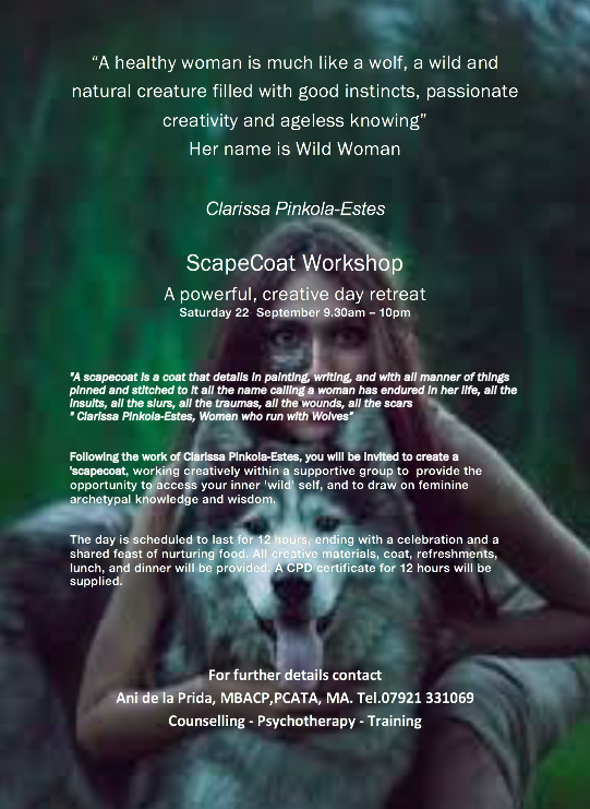 ScapeCoat Retreat Workshop - Saturday 21st September 2019 9.30 am -10pm One day WorkshopThis workshop day is a deeply healing and nurturing experience.