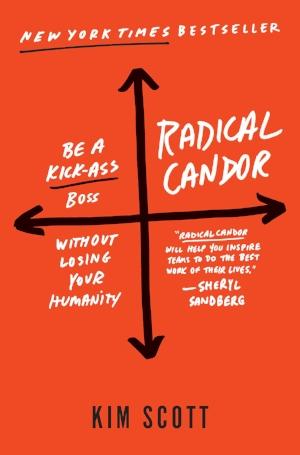 radical candor kim scott.jpg