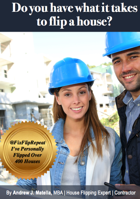 Do you have what it takes to flip a house?Find out in this free report! -