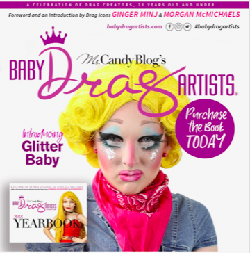 Baby Drag Artists Scholarship winner Glitter Baby, a nightlife icon in the making.