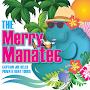 Merry Manatee Tours