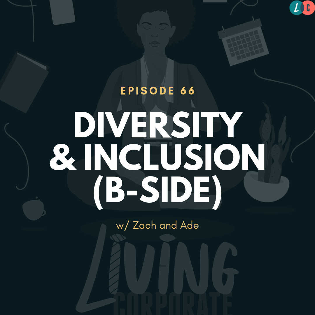 DIVERSITY & INCLUSION (B-SIDE)