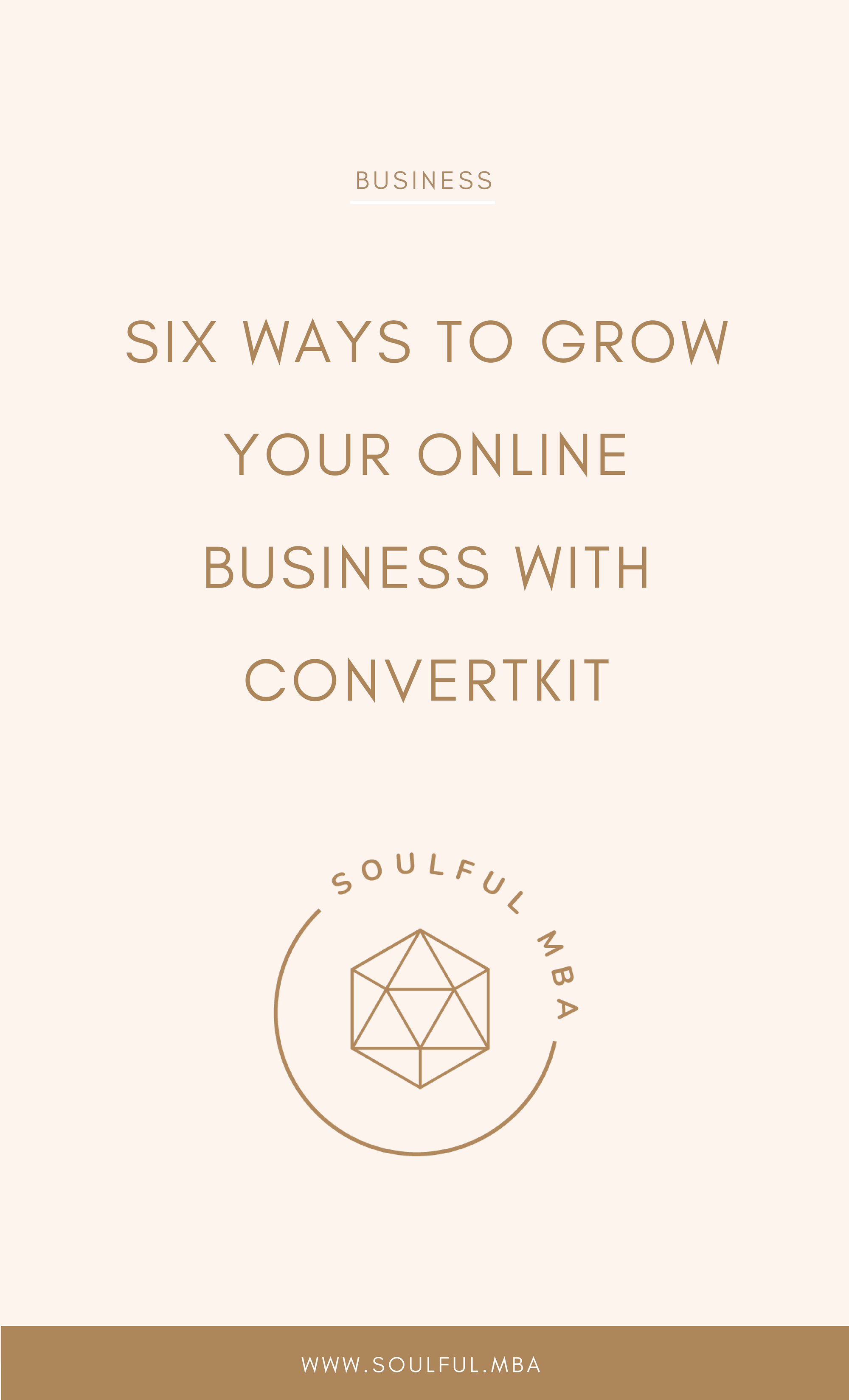 Soulful MBA grow your business with convertkit.png