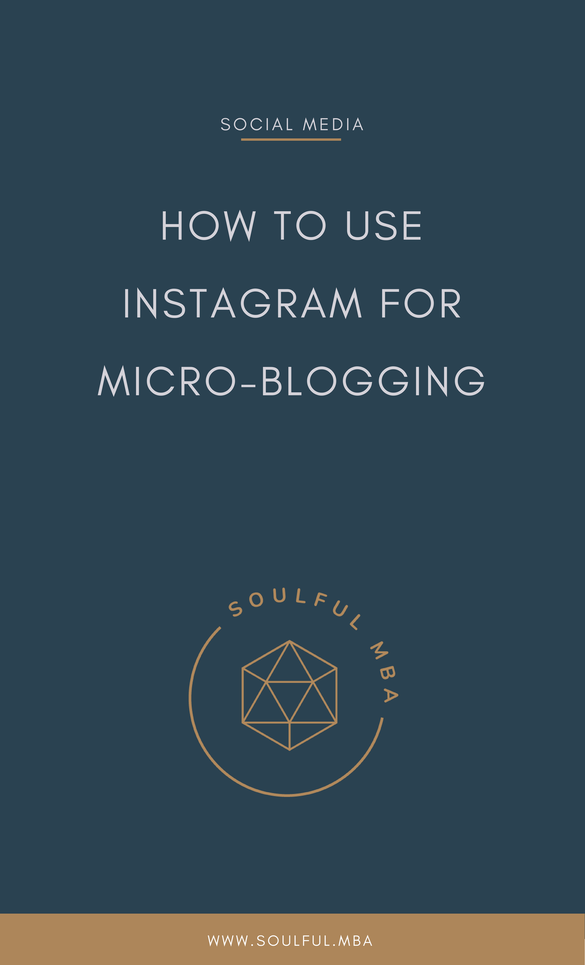 Soulful MBA Blog PIN How to use Insta for microblogging.png