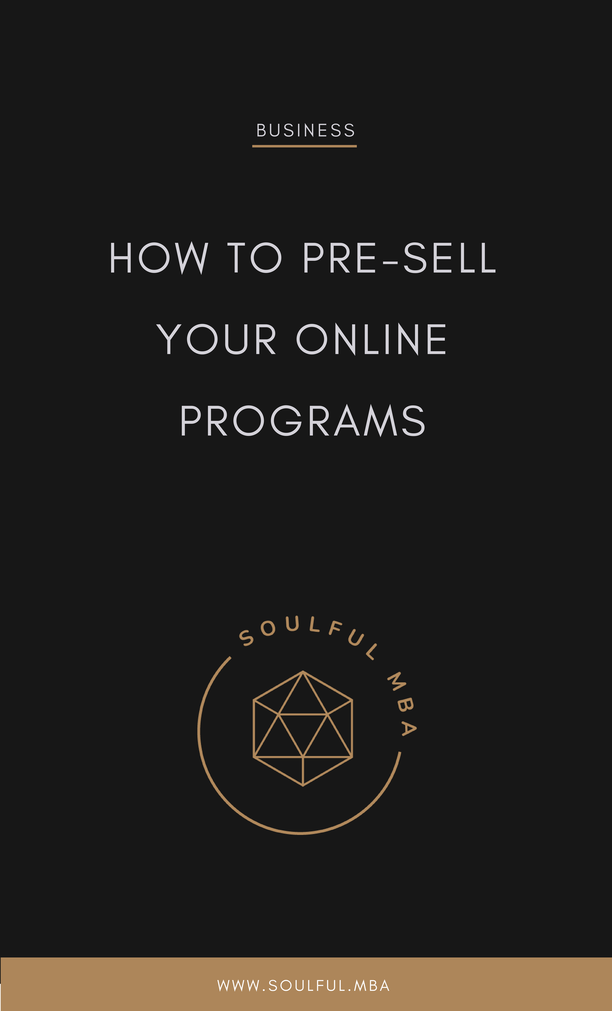 Soulful MBA Blog PIN How to Pre-Sell.png