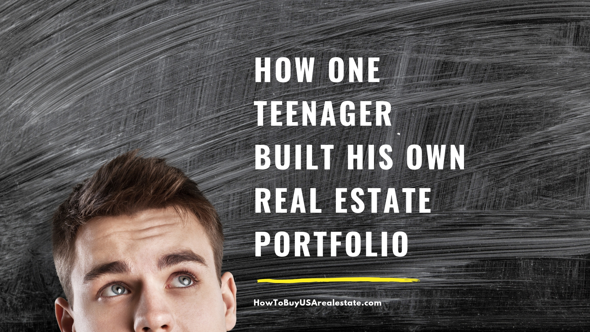 How one teenager built his own real estate poertfolio (1).jpg