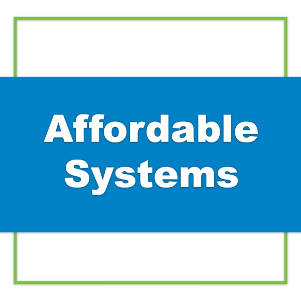 Affordable Systems