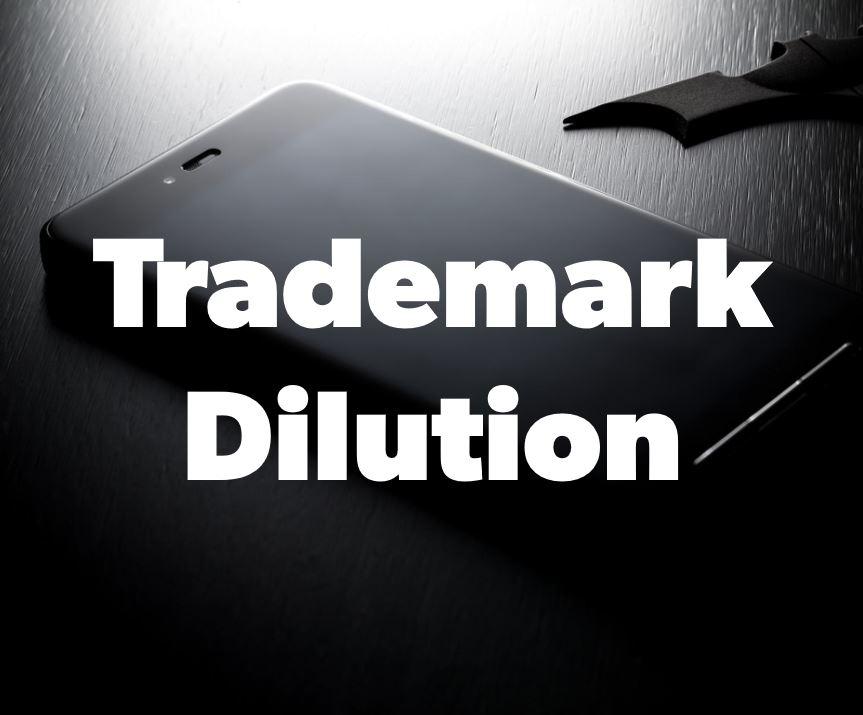 Trademark Dilution.JPG