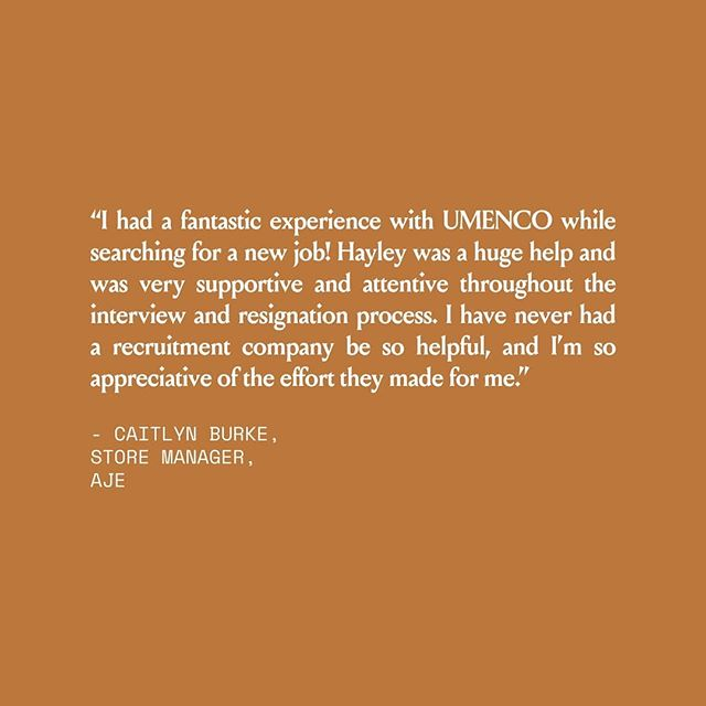 UMENCO TALENT | A beautiful testimonial from Caitlyn Burke, Store Manager at Aje.  #thecompanywekeep #yournewcareerstartshere #hr #recruitment