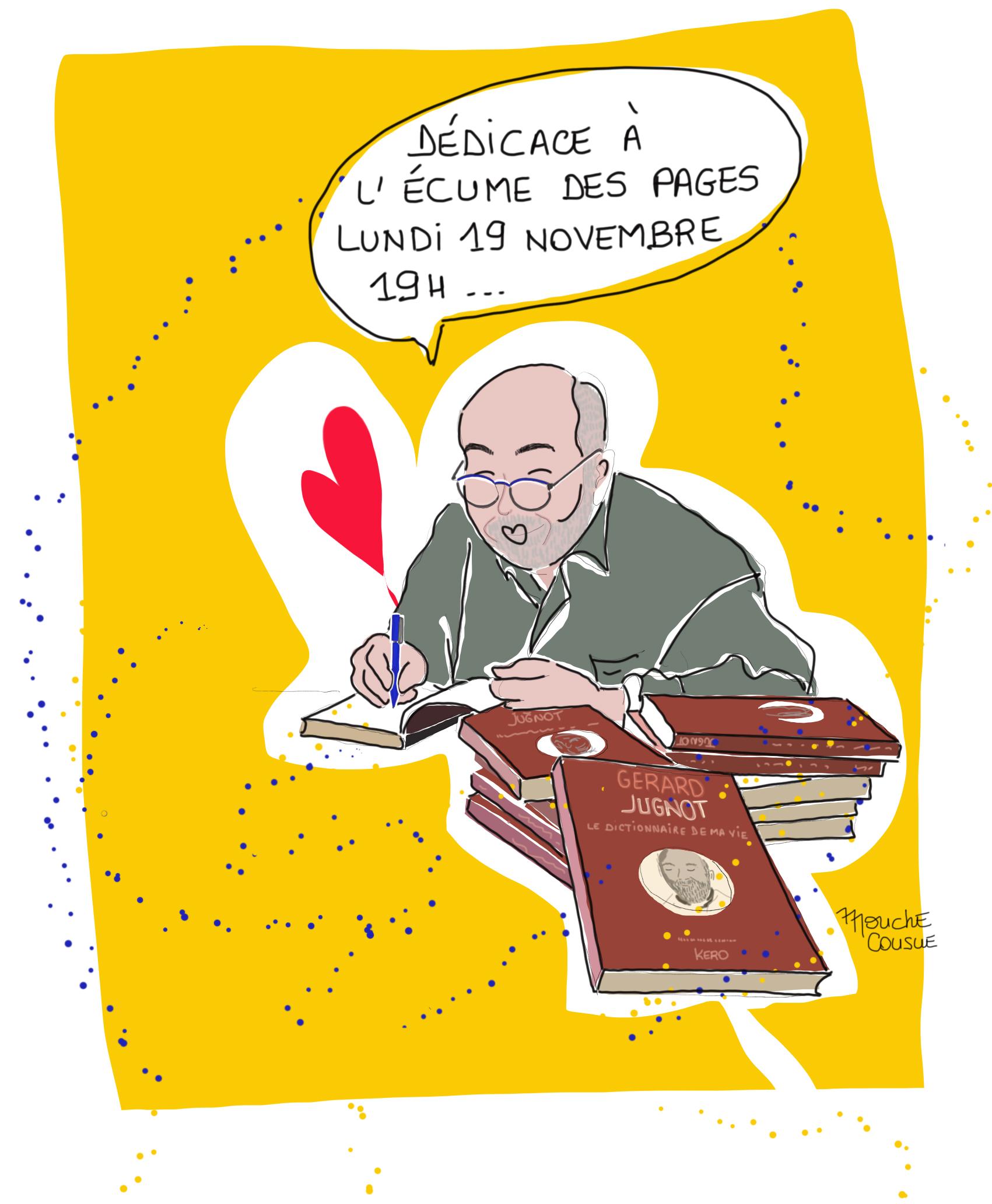 """illustration mouche cousue - dédicace """"Dictionnaire de ma vie"""" de Gérard Jugnot"""