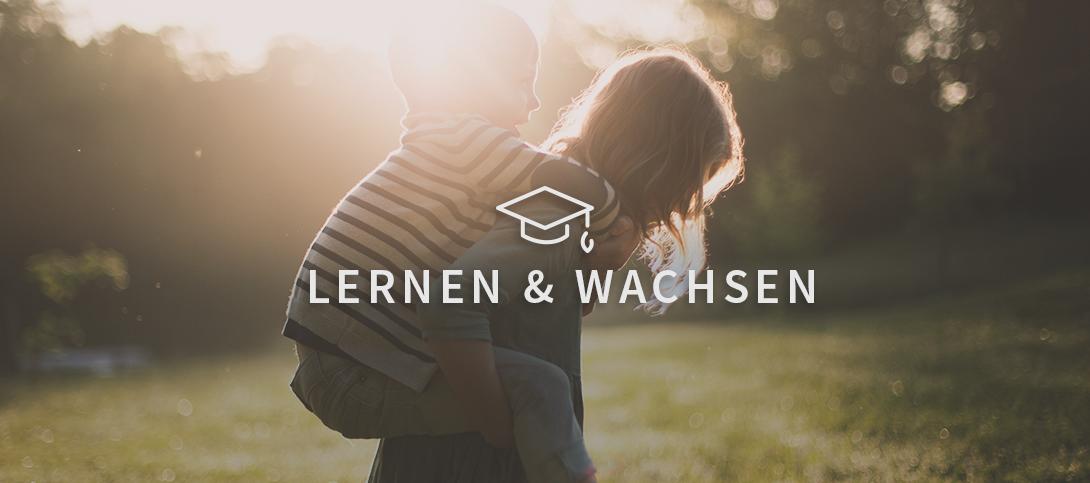 Lernen & Wachsen