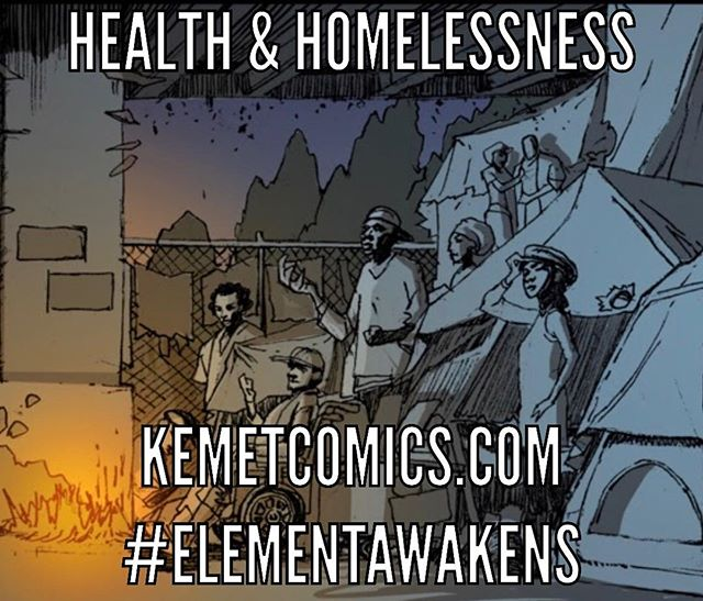 A society plagued by homelessness effects us all. Check out the livestream discussion available until 7PM CST.  ELEMENT: In The Beginning...now available.  #ELEMENTAWAKENS #KemetComics #comics #comic #manga #superhero #superheroes #history #mentalhealth #spirituality #homeless #poverty #health #beahero