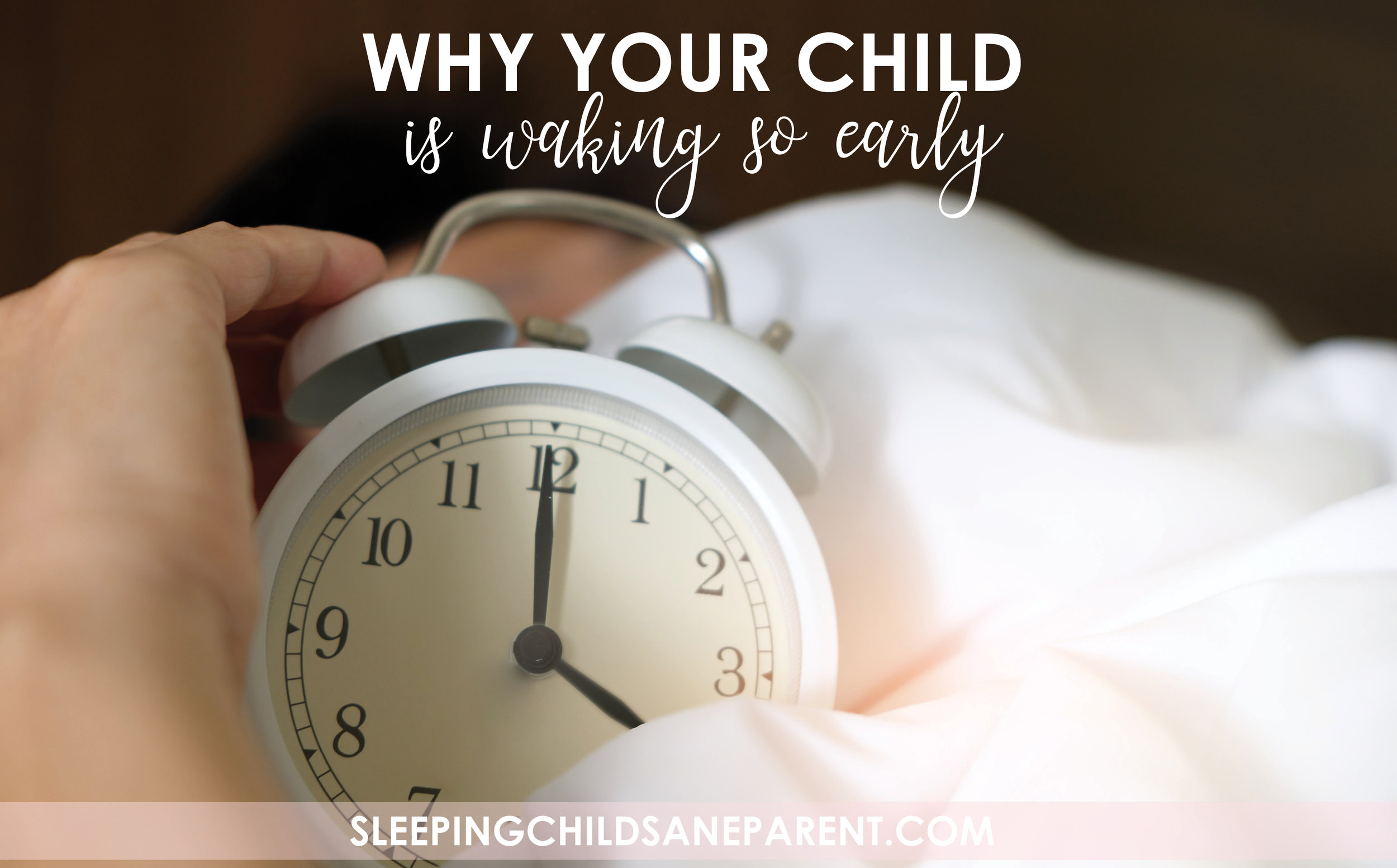Is your child waking you up in the wee hours of the morning? Check out this blog post to find out WHY and to see what you can do to sleep past 6am again!