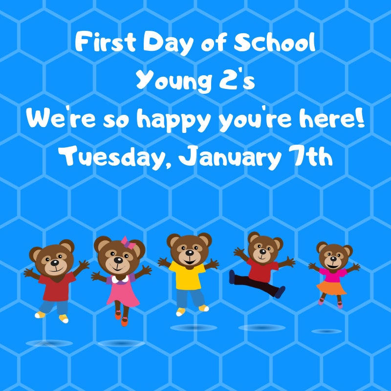 First Day of School Young 2's We're so happy you're here!.png