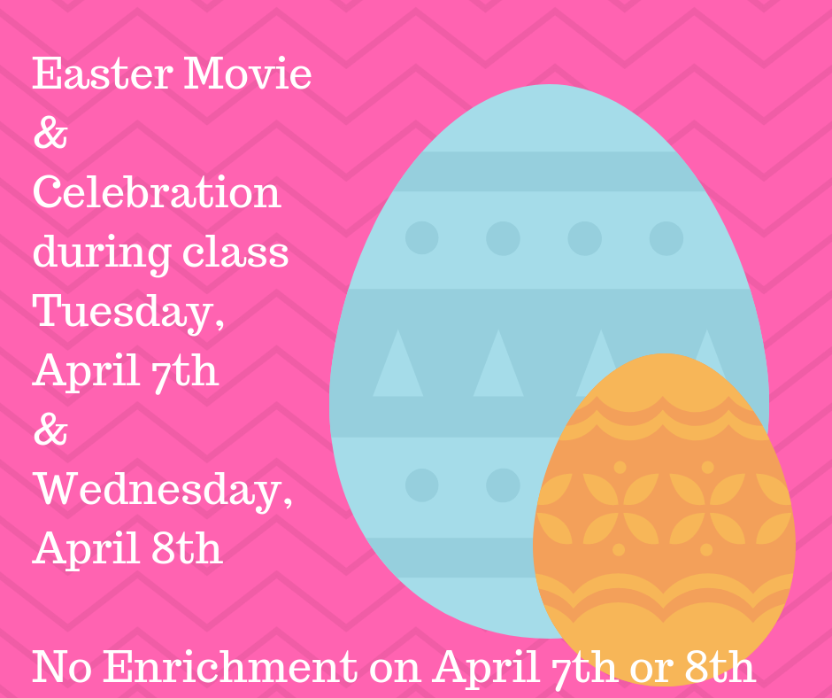Easter Movie& Celebrationduring classTuesday,April 16th&Wednesday,April 17th (2).png
