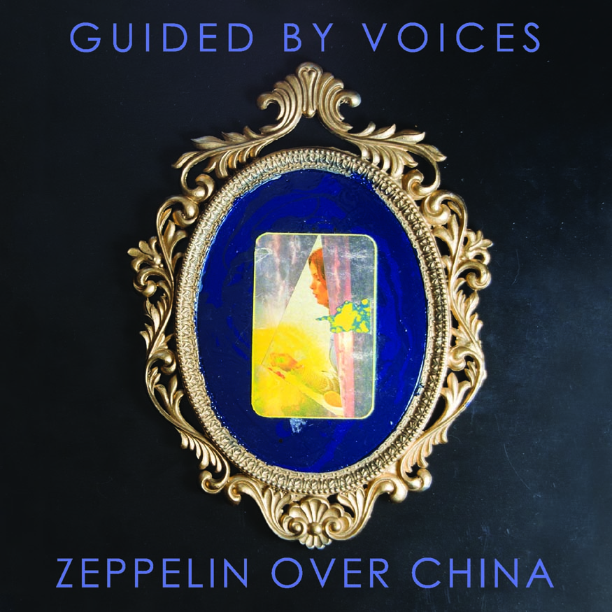 Guided By Voices - Zeppelin Over China - Exclusive Album Premiere: Robert Pollard Talks Guided By Voices' Massive New Album 'Zeppelin Over China' - Gothamist