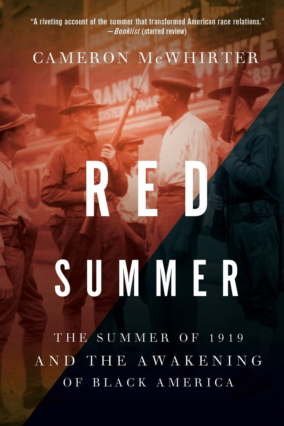 Red Summer: The Summer of 1919 and the Awakening of Black America   (2011)  By Cameron McWhirter
