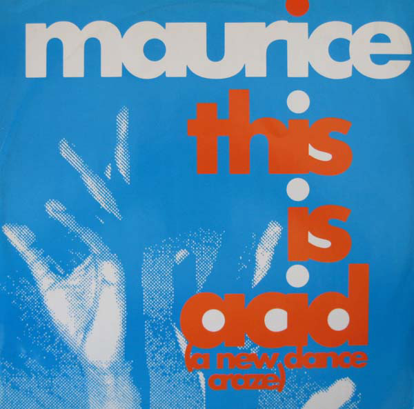 maurice-joshua-this-is-acid-(a-new-dance-craze).jpg
